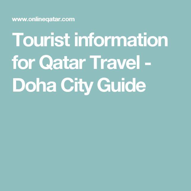 Tourist information for Qatar Travel - Doha City Guide