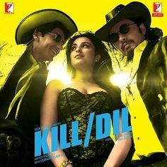 Kill Dil 1st Box Office Collection