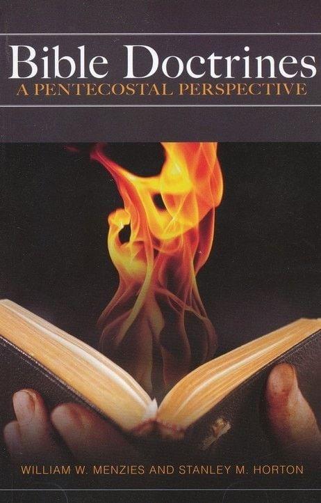 Bible Doctrines: Pentecostal Perspective (Revised)