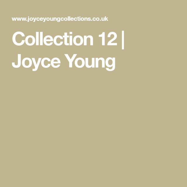 Collection 12 | Joyce Young