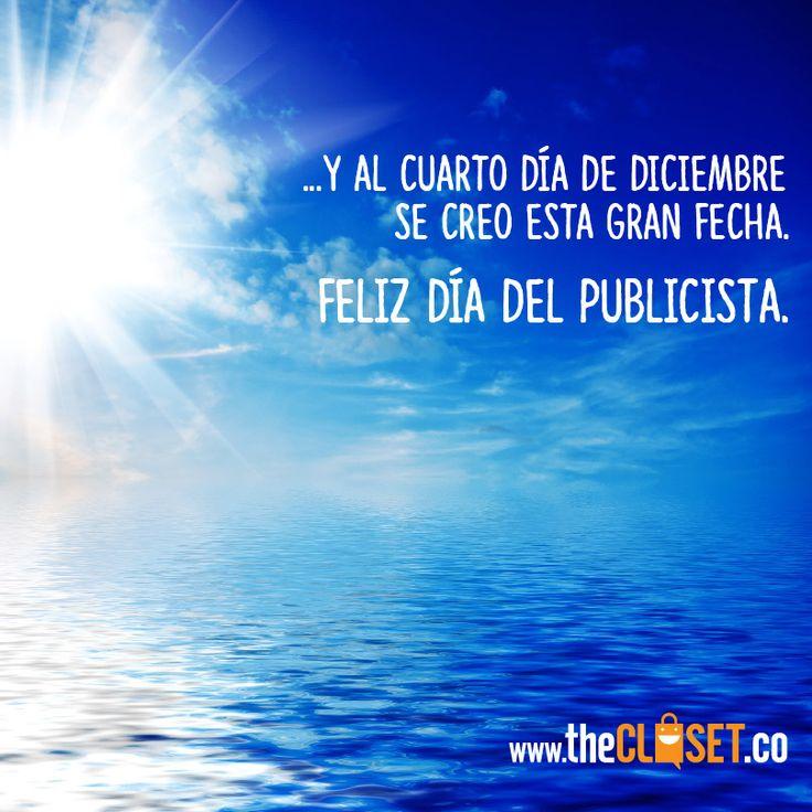 y al cuarto día de #diciembre se creo esta gran fecha #feliz #dia del #publicista. #publicidad www.thecloset.co