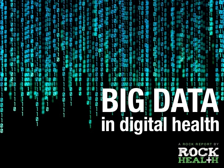 rock-report-big-data by Rock Health via Slideshare