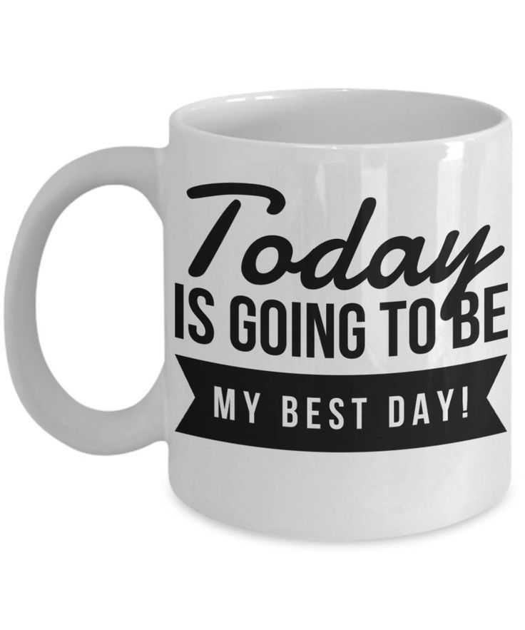 Today is going to be My Best Day on Black Coffee Mug, best day mug, Coffee Mug with Life Quote, My Best Day Mug, Today is my best day mug. by BearHugBoutique on Etsy
