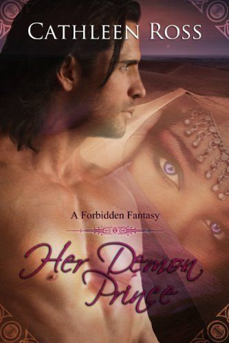 Her Demon Prince (Forbidden Fantasy) by Cathleen Ross, http://www.amazon.com/dp/B00E77MOJM/ref=cm_sw_r_pi_dp_0WIqsb1SMPJVY