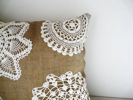 Burlap and Lace - Shabby Chic Pillow.  add white doilies to your burlap pillow to change it up