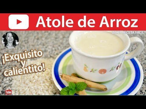 CÓMO HACER ATOLE DE ARROZ   Vicky Receta Facil - YouTube