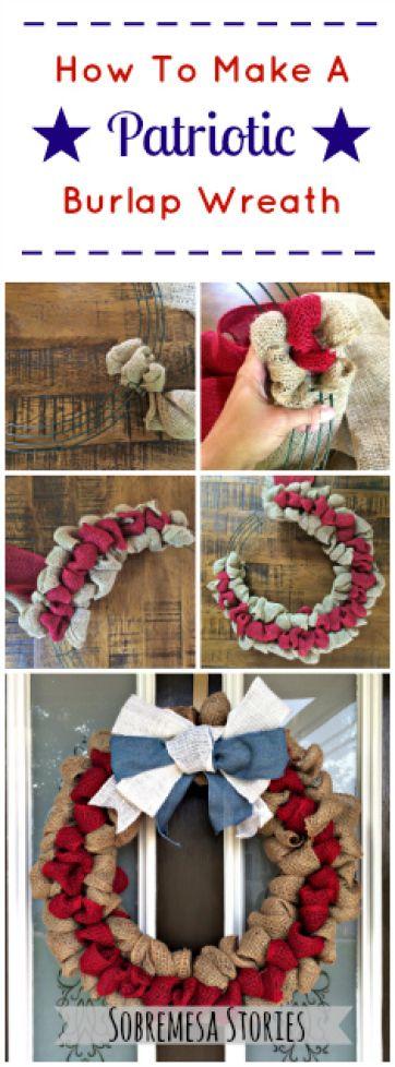 How To Make A Patriotic Burlap Wreath - Sobremesa Stories