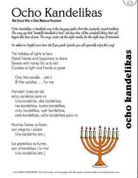 How is Hanukkah celebrated in Spain?  This beautiful Hanukkah song is sung in Ladino, a mixture of Hebrew and Spanish.  The English lyrics translate the song and tell the story of the special celebration of the holiday of lights in Spain. The zip file includes an mp3 of the song and a song lyric sheet.
