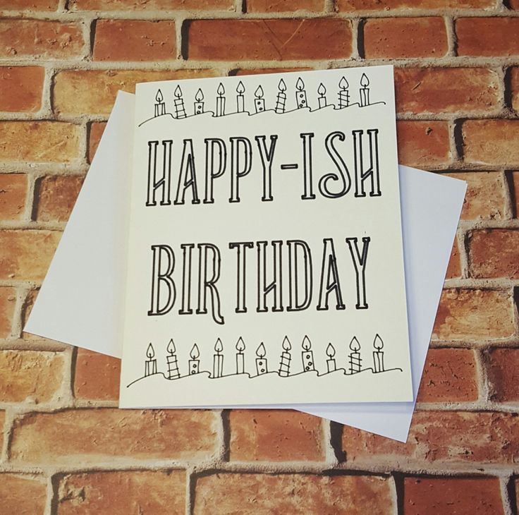 Happy-Ish Birthday Greeting Card, Funny Cards, Birthday Cards by CheekyChickGifts on Etsy