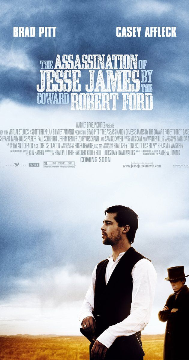 Directed by Andrew Dominik.  With Brad Pitt, Casey Affleck, Sam Shepard, Mary-Louise Parker. Robert Ford, who's idolized Jesse James since childhood, tries hard to join the reforming gang of the Missouri outlaw, but gradually becomes resentful of the bandit leader.