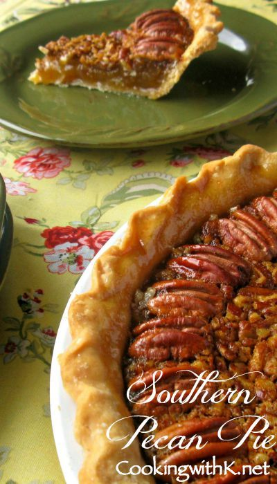 Cooking with K - Southern Kitchen Happenings: Southern Pecan Pie {Granny's Recipe + her secret to making the perfect filling!}