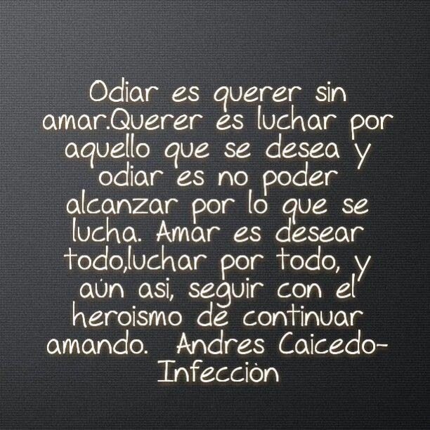 Andres Caicedo - Infecciòn #quotes