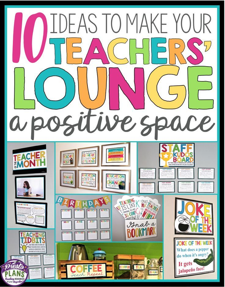 Check out these 10 ideas to make your teachers' lounge a more positive space!