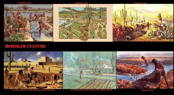 Intorno al 600 la gente Hohokam ha cominciato a costruire canali di irrigazione. Hanno scavato trincee profonde anche 12 piedi, utilizzando un semplice bastone da scavo. Lungo i fiumi Gila e Salt tra il 1100 e il 1450, 500 miglia di canali irrigavano 110.000 acri di terreno. Il cibo prodotto con questo sistema di irrigazione potrebbe aver sostenuto fino a 80.000 persone, la più alta densità di popolazione nel sud-ovest preistorico.