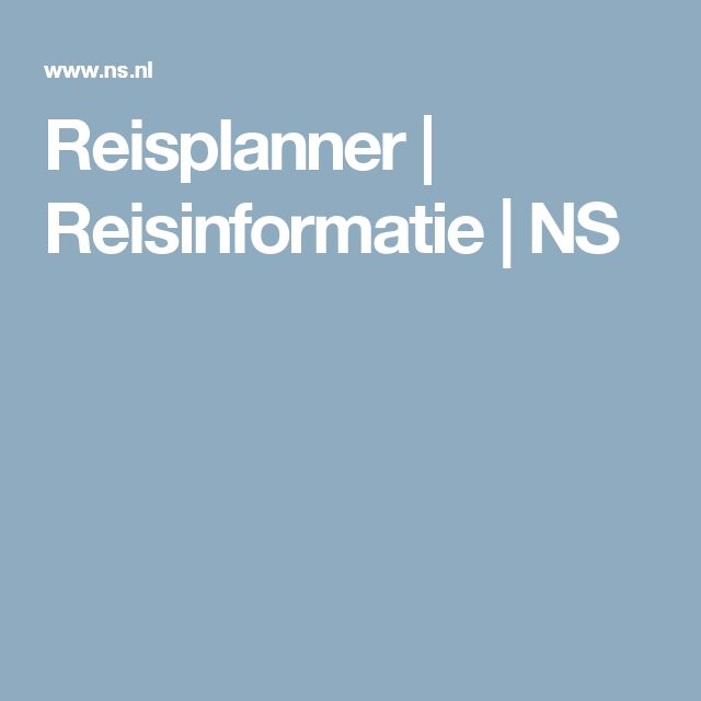 Reisplanner | Reisinformatie | NS