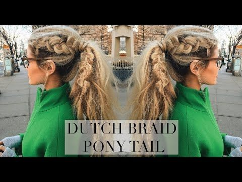 TUTORIAL | Sideways Dutch Braid Into a Ponytail - YouTube