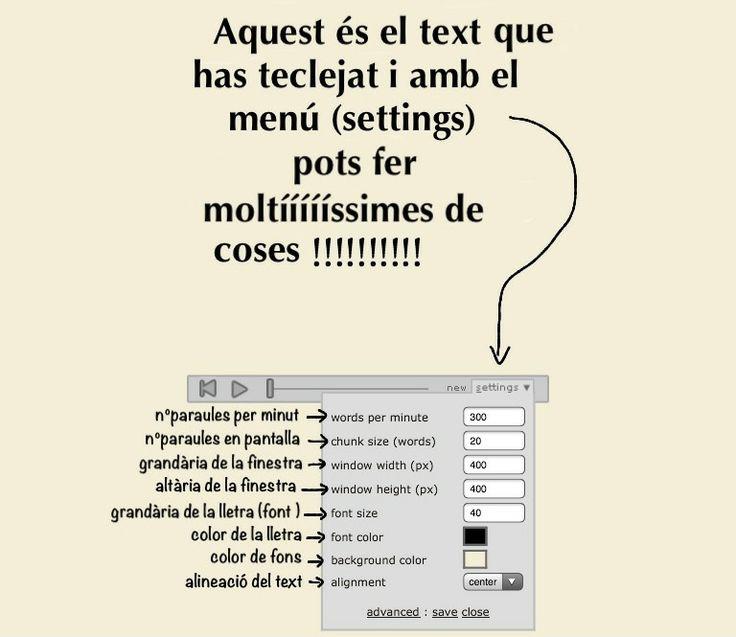 Spreeder. Eina molt útil per millorar la velocitat lectora. Més informació en aquest enllaç http://mardecosescat.wordpress.com/2013/06/16/spreeder-velocitat-lectora/