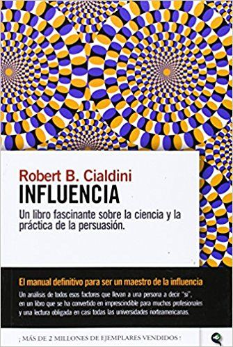 Influencia: Amazon.es: Robert Cialdini: Libros