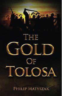 The Gold of Tolosa - Philip Matyszak