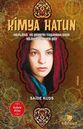kimya hatun - saide kuds - sonsuz kitap  http://www.idefix.com/kitap/kimya-hatun-saide-kuds/tanim.asp?sid=LX5Q75VHXH3HEMSVUSOR