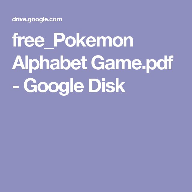 free_Pokemon Alphabet Game.pdf - Google Disk