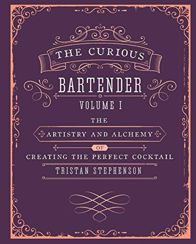 The Curious Bartender The artistry and alchemy of creating the perfect cocktail -- Be sure to check out this awesome product.