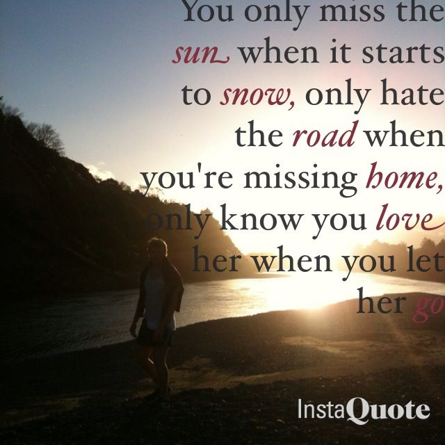Best 25+ Let Her Go Quotes Ideas On Pinterest