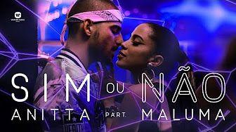 Sim Ou Não - Anitta Feat Maluma - YouTube