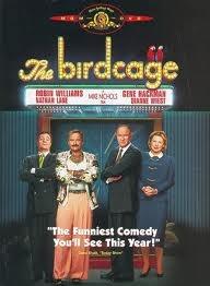 The Birdcage - Fantastic!  Hank Azaria was so great.