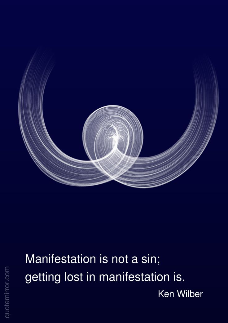 Manifestation is not a sin; getting lost in manifestation is.  –Ken Wilber #lost #manifestation http://quotemirror.com/s/umspy