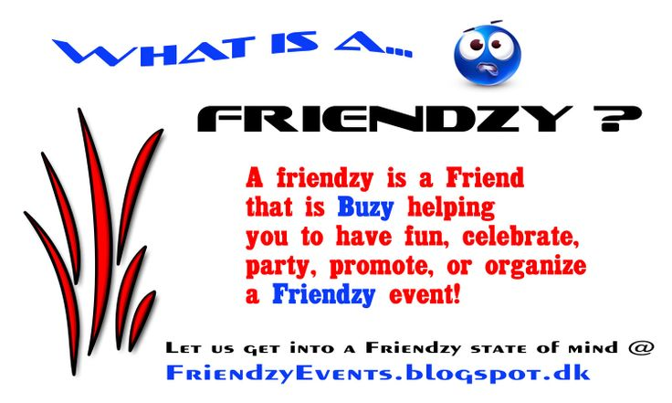 What is a Friendzy? Friendzy Events is the crossroad of business, event planning, adventure, festivals, and friendz for memorable moments!
