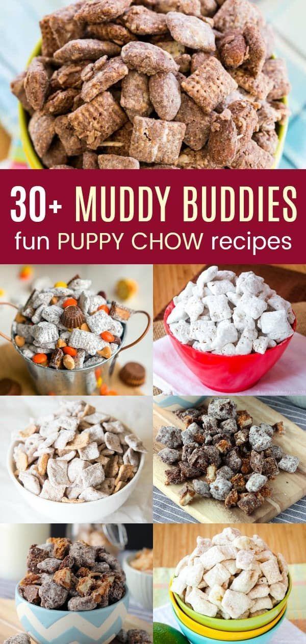 30 Muddy Buddies Fun Puppy Chow Recipes Puppy Chow Recipes Snack Mix Recipes Puppy Chow Snack