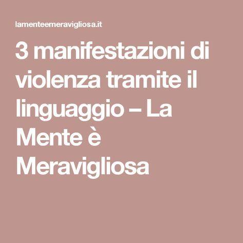 3 manifestazioni di violenza tramite il linguaggio – La Mente è Meravigliosa