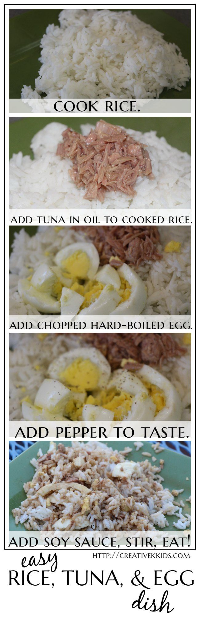 An easy quick meal of 4 ingredients: rice, tuna in oil, hard-boiled eggs, and soy sauce. My kids love this meal!
