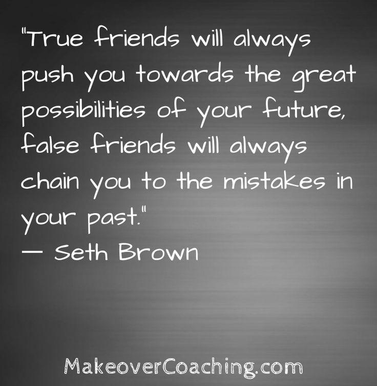 Past Friends Quotes: Best 25+ False Friends Ideas On Pinterest