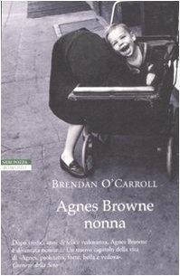 Agnes Browne nonna di Brendan O'Carroll, http://www.amazon.it/dp/8854502677/ref=cm_sw_r_pi_dp_bxGIrb1F40J0J