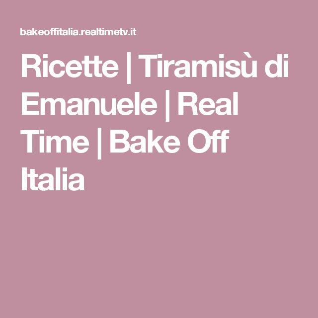 Ricette | Tiramisù di Emanuele | Real Time | Bake Off Italia