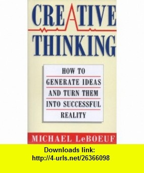 7 best electronic book images on pinterest david pdf and tutorials creative thinking how to generate ideas and turn them into successful reality 9780749913519 michael fandeluxe Images