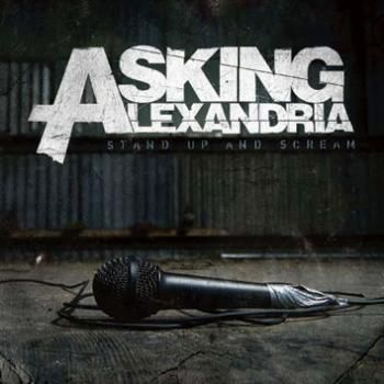 "L'album degli #AskingAlexandria intitolato ""Stand up and scream""."