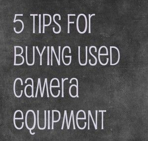 buying used camera equipment