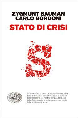 Zygmunt Bauman, Carlo Bordoni, Stato di crisi, Passaggi