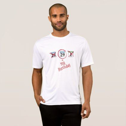 February 29 -- My Birthday T-Shirt - mens sportswear fitness apparel sports men healthy life