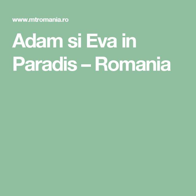 Adam si Eva in Paradis – Romania