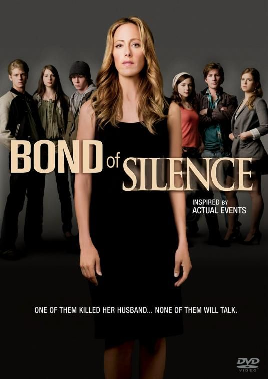 Bond Of Silence (2010)