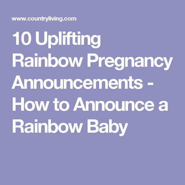 10 Uplifting Rainbow Pregnancy Announcements - How to Announce a Rainbow Baby
