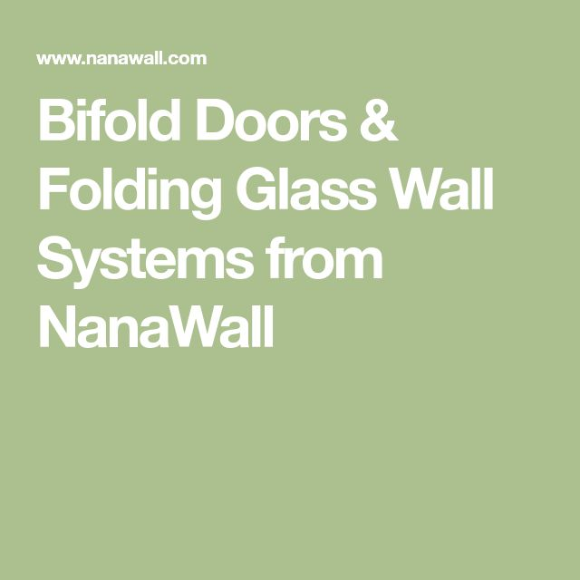 Bifold Doors & Folding Glass Wall Systems from NanaWall