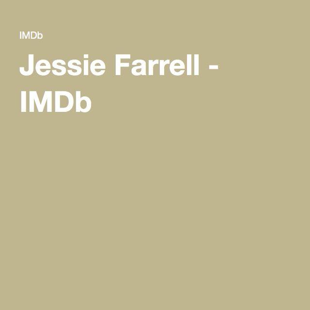 Jessie Farrell - IMDb