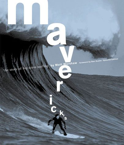 Maverick's: The Story of Big-Wave Surfing
