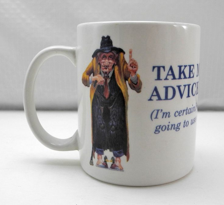 Leanin' Tree Cowboy Humor Mug-Take My Advice I'm Certainly Not Going To Use It! by SpatstoSpursVintage on Etsy