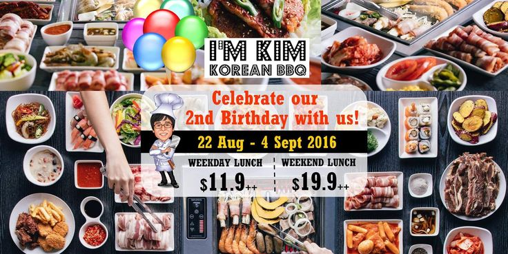I'm KIM Korean BBQ Singapore 2nd Birthday Promotion 22 Aug to 4 Sep 2016